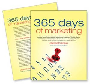 365 marketing ideas for every day of the year by elizabeth kraus marketing